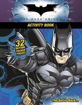 Batman - The Dark Knight - Activity Book by Various