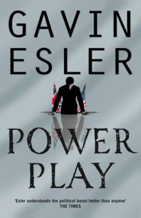 Power Play by Gavin Esler