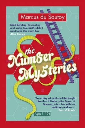 The Number Mysteries: An Odyssey Through Everyday Life by Marcus Du Sautoy