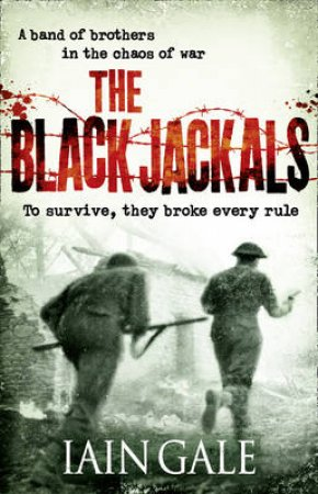 Black Jackals by Iain Gale