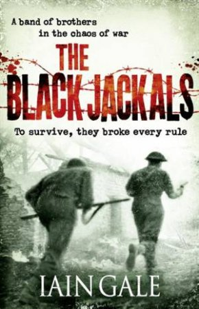 The Black Jackals by Iain Gale