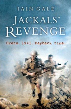 Jackals' Revenge by Iain Gale