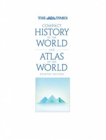 The Times Compact History Of The World / The Times World Atlas Boxset by Geoffrey Parker