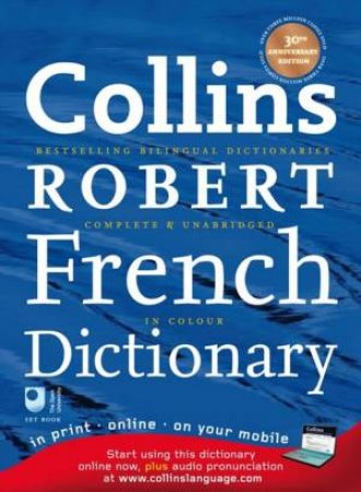 Collins Robert French Dictionary: 30th Anniversary 8th Ed by Various