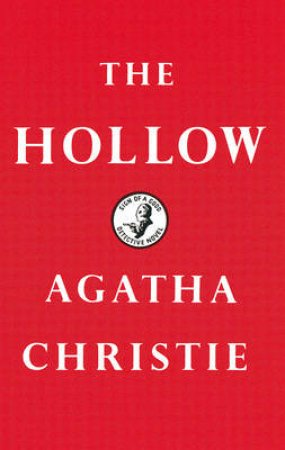 The Hollow: Facsimile Edition by Agatha Christie