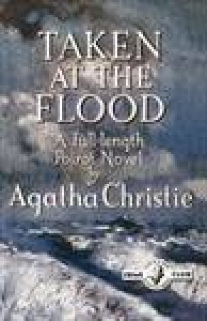 Taken at the Flood, Facsimile Edition by Agatha Christie