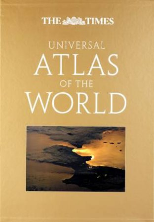 The Times Universal Atlas Of The World by Various