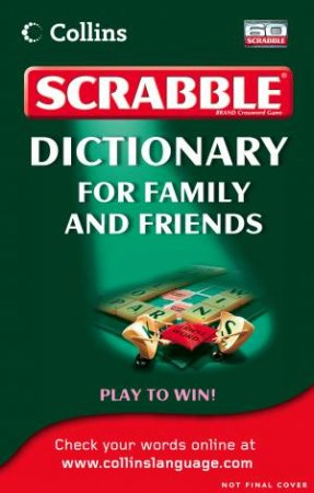 Collins Scrabble Dictionary: For Family and Friends by Unknown