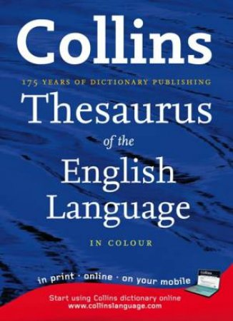 Collins Thesaurus A-Z: Complete And Unabridged by Various
