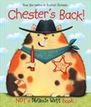 Chester's Back! plus CD by Melanie Watt
