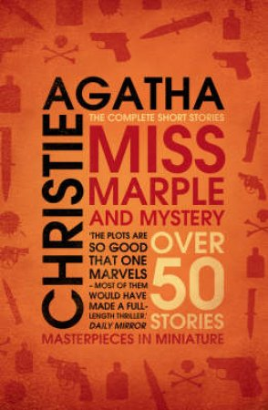 Miss Marple and Mystery: The Complete Short Stories by Agatha Christie