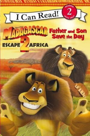 Escape 2 Africa - I Can Read: Father and Son Save the Day by Various