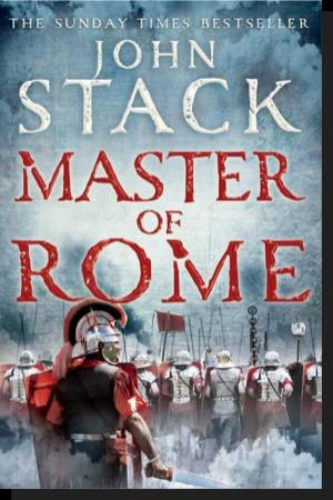Masters of the Sea: Master of Rome by John Stack