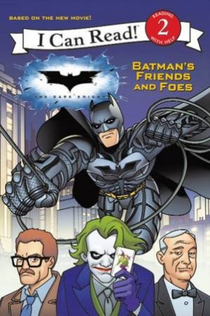 I Can Read: Batman's Friends and Foes by Various