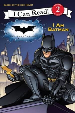 I Can Read: I Am Batman by Various