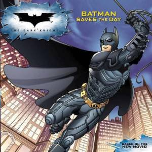 Batman: The Dark Knight - Batman Saves the Day by Various