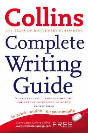 Collins: Complete Writing Guide by Graham King