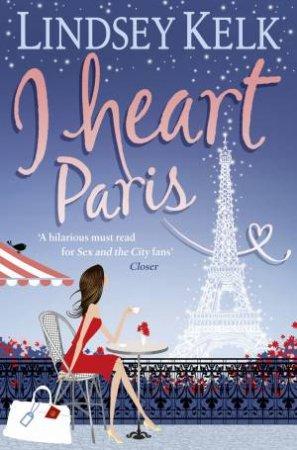 I Heart Paris by Lindsey Kelk