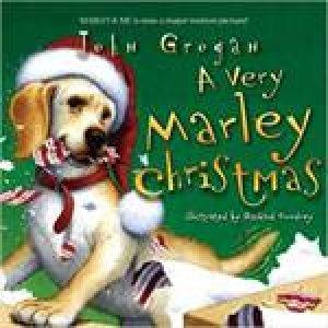 Very Marley Christmas plus CD by John Grogan