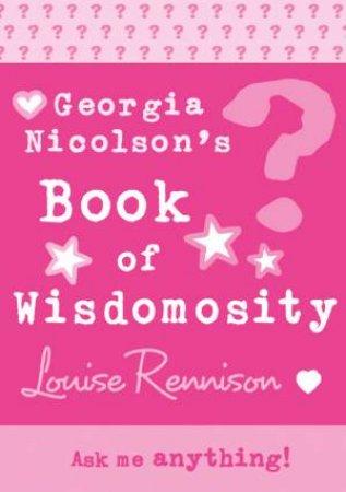 Georgias Book Of Wisdomosity by Louise Rennison