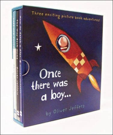 Once There Was A Boy ... Three Book Set by Oliver Jeffers