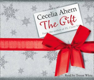 The Gift Abridged 4/240 by Cecelia Ahern