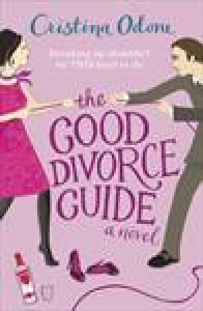 Good Divorce Guide by Cristina Odone