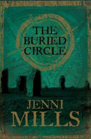 Buried Circle by Jenni Mills