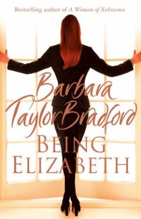 Being Elizabeth Abridged 5/380 by Barbara Taylor Bradford