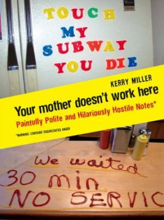 Your Mother Doesn't Work Here by Kerry Miller