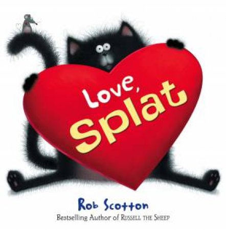 Love Splat by Rob Scotton
