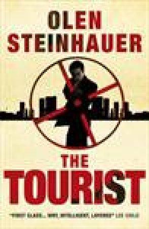 Tourist by Olen Steinhauer