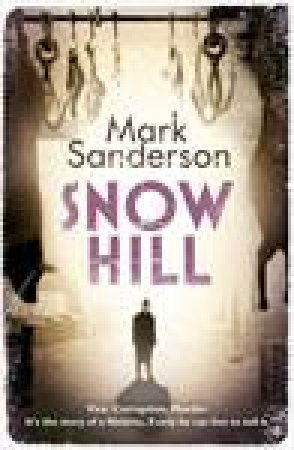 Snow Hill by Mark Sanderson