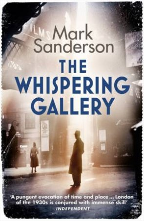 The Whispering Gallery by Mark Sanderson