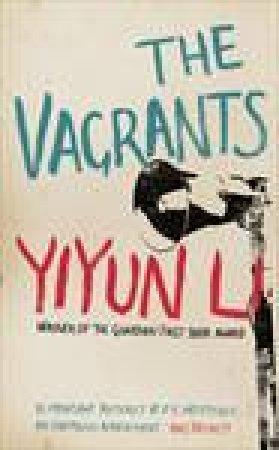 Vagrants by Yiyun Li