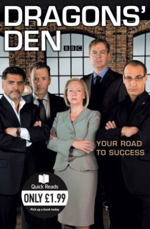 Dragons' Den: Lessons In Business: Abridged Quick Reads Ed by Duncan Bannatyne