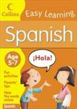 Collins Easy Learning Spanish: Age 5-7 by Various