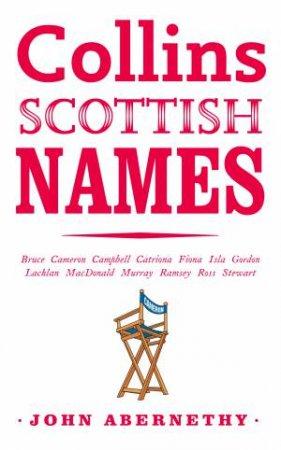 Collins Scottish Names by John Abernethy