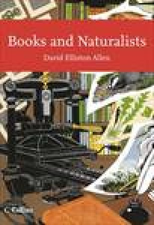 Collins New Naturalist Library: Books and Naturalists by David Allen