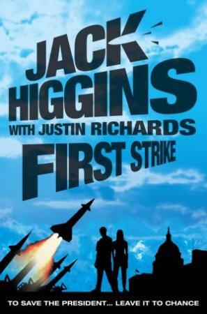 First Strike by Jack Higgins & Justin Richards