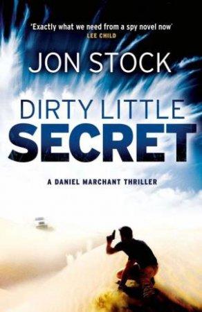 Dirty Little Secret by Jon Stock