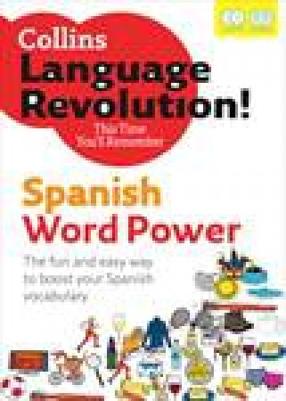 Collins Language Revolution: Spanish Word Power plus 2xCDs by Clelia Boscolo & Tony Buzan