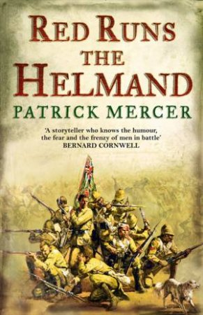 Red Runs the Helmand by Patrick Mercer