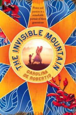 Invisible Mountain by Carolina De Robertis