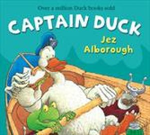 Captain Duck by Jez Alborough