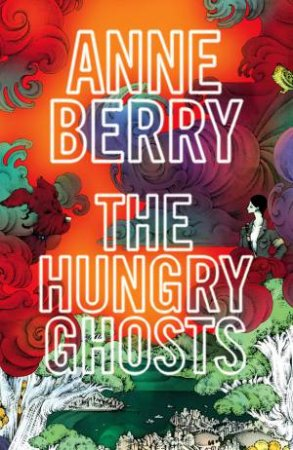 Hungry Ghosts by Anne Berry