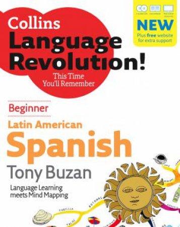 Collins Latin American Spanish Language Revolution: Beginner by Tony Buzan