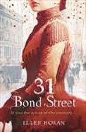 31 Bond Street by Ellen Horan