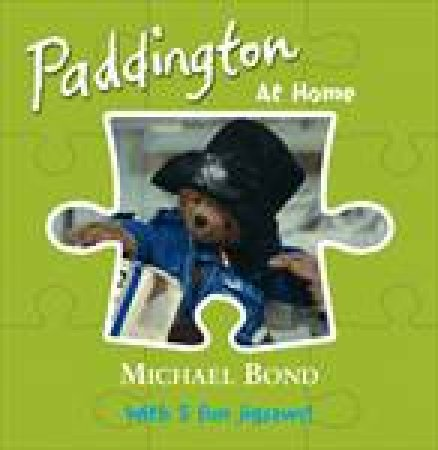 Paddington at Home by Michael Bond