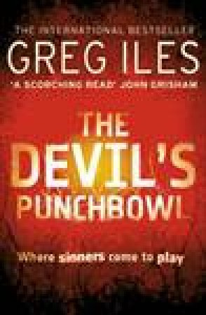 Devil's Punchbowl by Greg Iles
